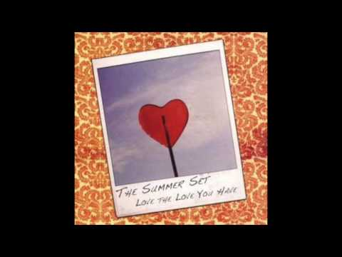 The Summer Set - Love the Love You Have (Full EP 2007)