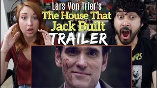THE HOUSE THAT JACK BUILT - Official TRAILER REACTION & REVIEW!!!