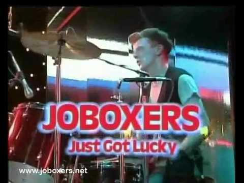 Joboxers Just Got Lucky - Live