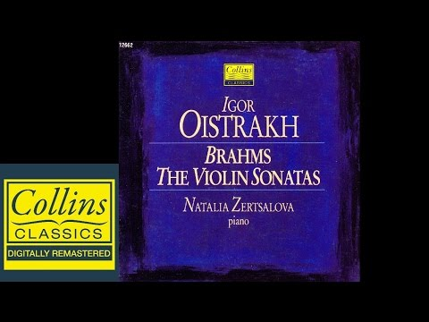 (FULL ALBUM) Brahms - Violin Sonatas 1,2 and 3 - Igor Oistra