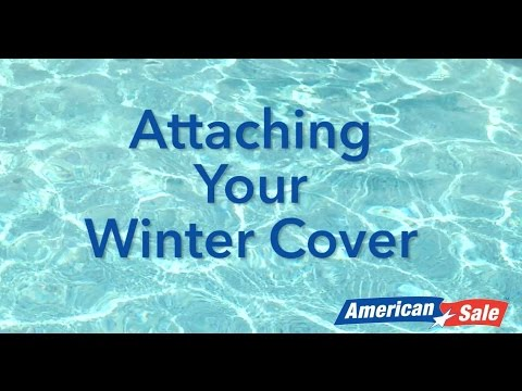 How To Close Your Pool Part 3 Attaching Your Winter Cover Youtube