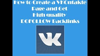 How to Create a VKontakte Page For Your Website - Get High Quality DOFOLLOW Backlinks Free