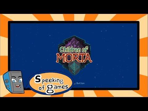 Speeking of Games EP12 - Children of Morta  