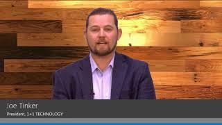 Client Testimonial - Joe Tinker from 1 + 1 Technology