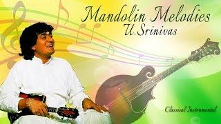 U. Srinivas - Mandolin Melodies - Classical Instrumental - Audio Jukebox