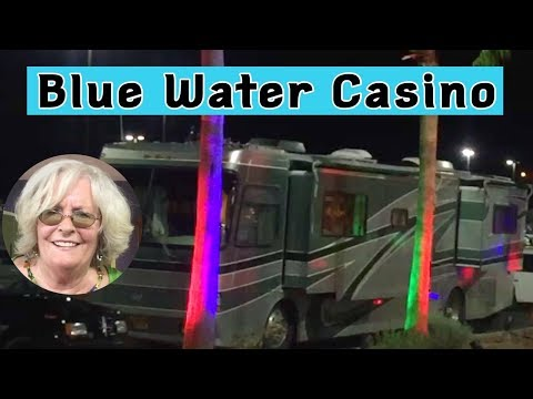 Hi Friends!  Blue Water Casino.  Parker, Az.