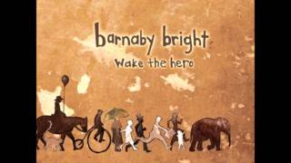 Barnaby Bright - The Stone