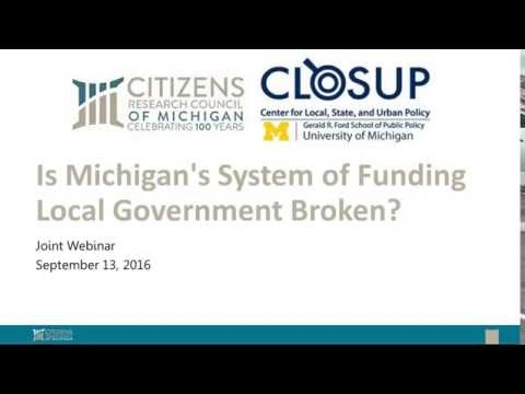 CRC &  CLOSUP Ask if Michigan's System of Funding Local Government is Broken