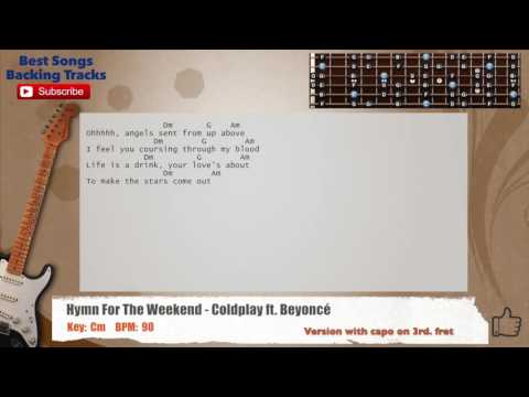 Hymn For The Weekend - Coldplay ft. Beyoncé Guitar Backing Track with chords and lyrics