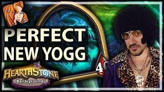 THE NEW PERFECT YOGG! - Hearthstone Battlegrounds