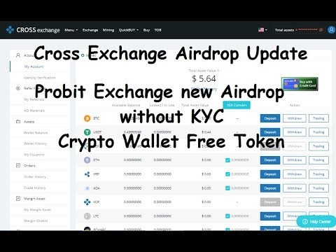 CrossExchange Airdrop Update|| Probit Exchange new Airdrop without KYC and Crypto Wallet Free Token