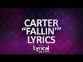 CaRter - Fallin' Lyrics