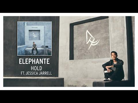 Elephante - Hold (ft. Jessica Jarrell)