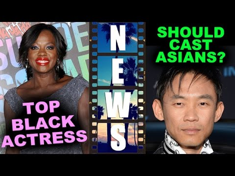 Viola Davis Suicide Squad, Fences, Widows! James Wan, Justin Lin & Jon Chu & Asian Actors
