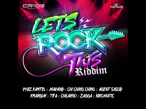 LET'S ROCK THIS RIDDIM MIX FT. VYBZ KARTEL, MAVADO, CHI CHING CHING & MORE {DJ SUPARIFIC}