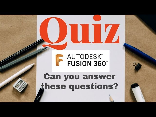 Fusion 360 quiz - Fusion 360 online test- Level Intermediate