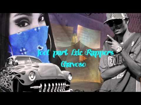 CHAVOSO - LDC RAPPERS part JOOL FACE OCULTA