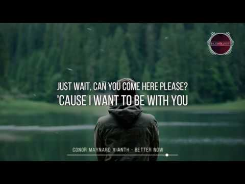 Conor Maynard x Anth - Better Now | (Lyrics)