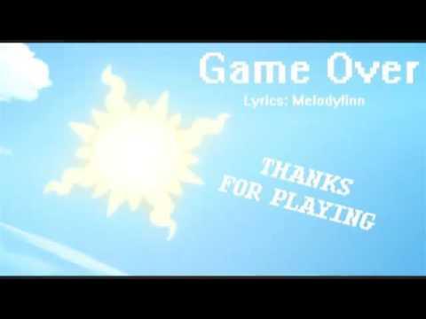 Game Over (Homestuck Original Lyrics)