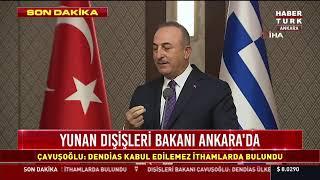 Çavuşoğlu ile Dendias ortak açıklama yapıyor... #CANLI