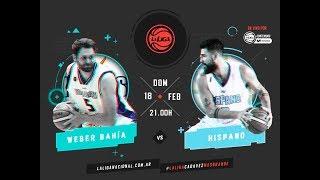 Liga Nacional Weber Baha vs. Hispano LaLigaEnTyCSports