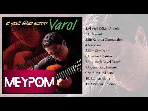 Varol - Yaylanın Çimenine (Official Audio)