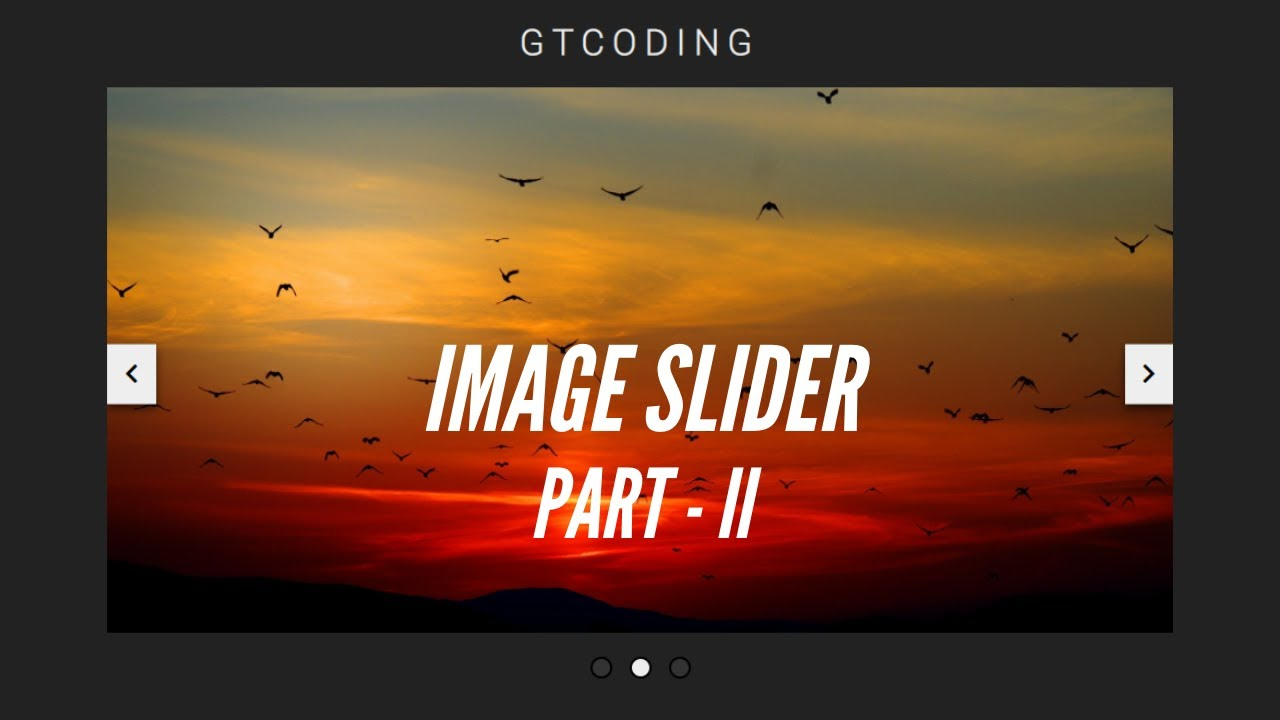 Create An Image Slider From Scratch Using HTML, CSS & JavaScript (Part II)