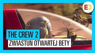 The Crew 2: Rozpocznij Swoją Historię - Zwiastun Otwartej Bety E3 2018