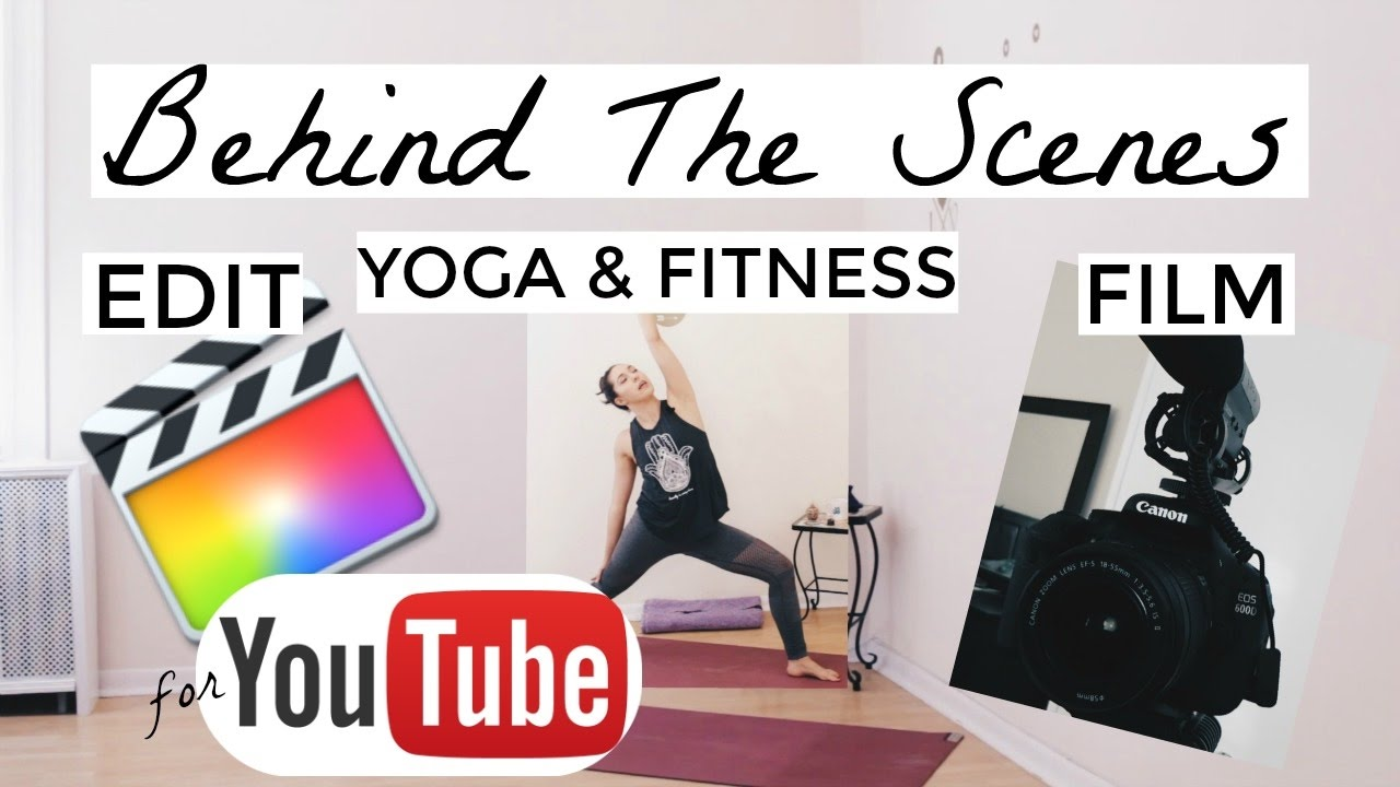 HOW TO FILM FITNESS VIDEOS FOR YOUTUBE | Tips & Advice for Filming Yoga  Videos