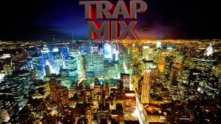 Top 10 Trap Music Remixes | Best of Trap music 2013 | 100% Best - Trap Music Mix