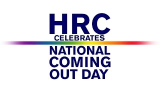 HRC Celebrates National Coming Out Day (2015)