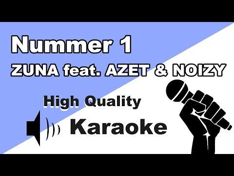ZUNA feat. AZET & NOIZY - NUMMER 1 - Instrumental/Karaoke Universe HD