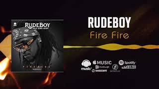 Rudeboy - Fire Fire [Official Audio] | FreeMe TV