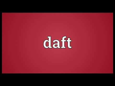 Daft Meaning