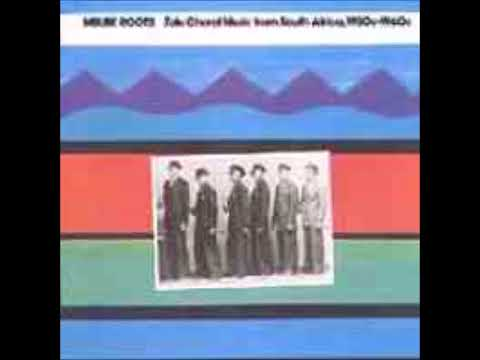 Zulu Choral Music From South Africa (Mbube Roots) 1930-1960