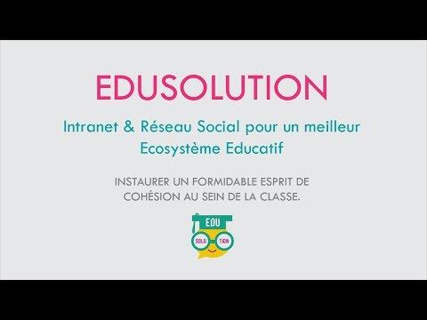 Edusolution - Intranet & Réseau Social pour un meilleur Ecosystème Educatif