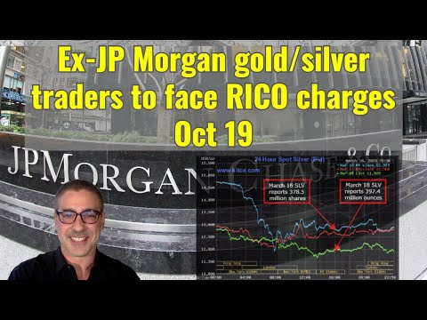 Ex JP Morgan gold:silver traders to face RICO charges Oct 19