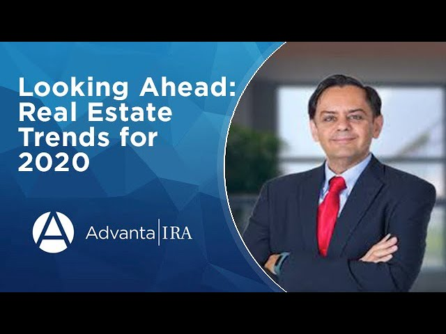 Looking Ahead: Real Estate Trends for 2020
