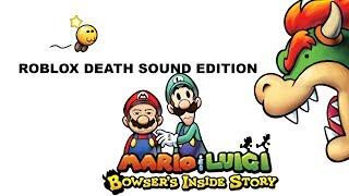 [MERDE] Mario & Luigi:Bowser's inside story finalbattle (Roblox deathsound edition!)
