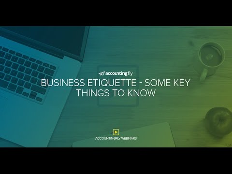 Business Etiquette - Some Key Things to Know