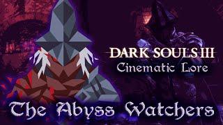 Скачать Dark Souls 3 Cinematic Lore The Abyss Watchers