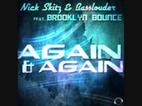 Nick Skitz & Basslouder & Brooklyn Bounce - Again And Again (Radio Edit)