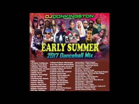 Dj Don Kingston Early Summer 2017 Dancehall Mix