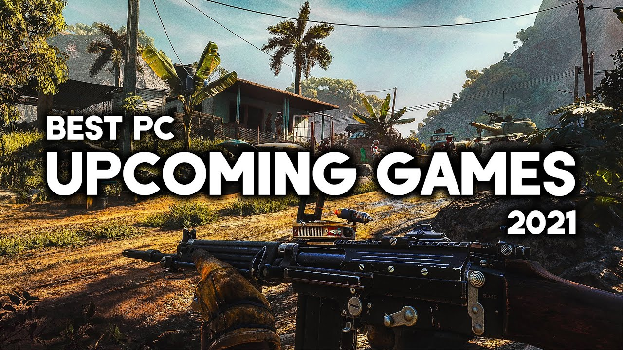 TOP 10 BEST NEW Upcoming PC Games of 2021 (4K 60FPS)