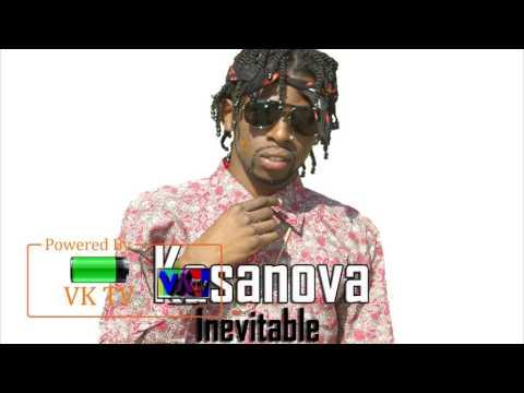Kasanova - Inevitable (August 2017)