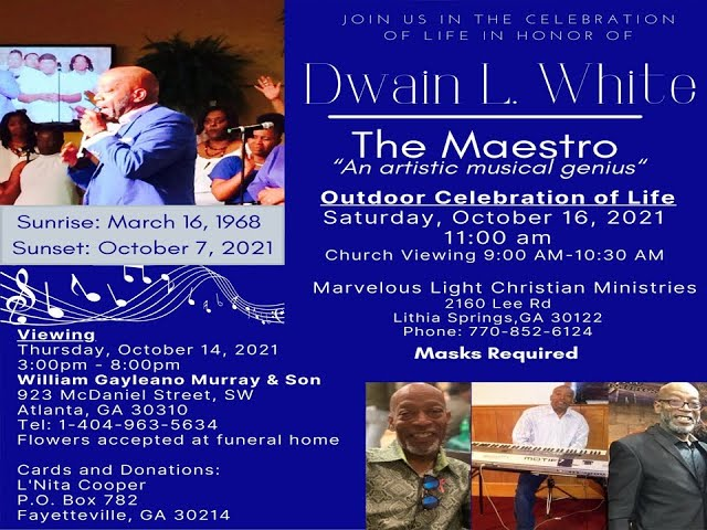 10-16-2021 - Celebration of Life for Dwain White