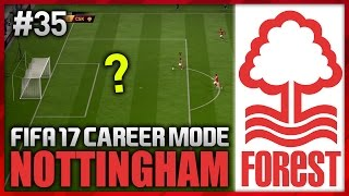 WHERE IS THE KEEPER?! NOTTINGHAM FOREST CAREER MODE #35 (FIFA 17)