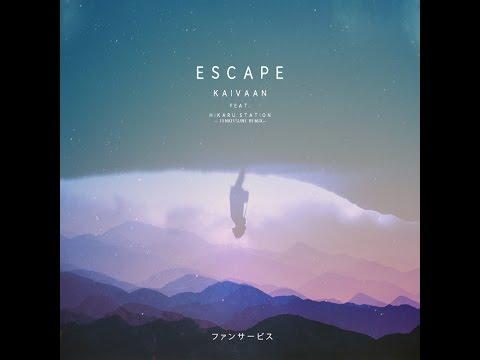 Kaivaan - Escape (Feat. Hikaru Station) [Tenkitsune Remix]