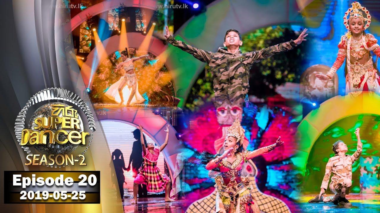 Hiru Super Dancer Season 2 | EPISODE 20 | 2019-05-25