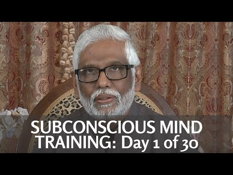 Dr. PIllai's Free Subconscious Mind Training: Day 1 of 30 Days